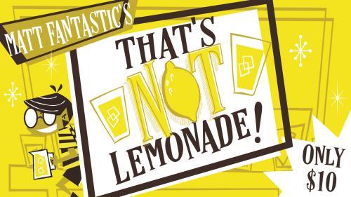 That s Not Lemonade!