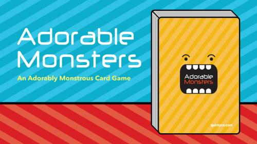 Adorable Monsters, the Card Game