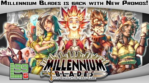 Millennium Blades - Reprint the game and get all-new Promos!
