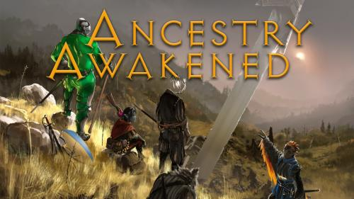 Ancestry Awakened: New and Reworked Ancestries for 5e