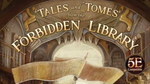The Forbidden Library 5E