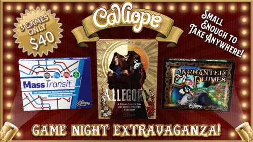 The Calliope Game Night Extravaganza!