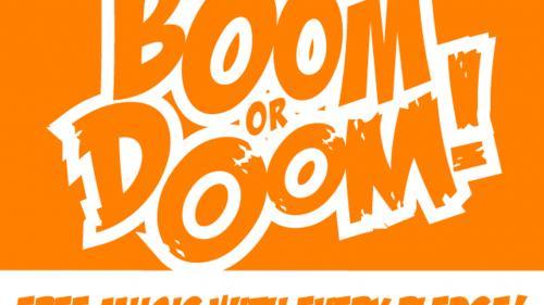 BOOM or DOOM! Kickstarter Adventures in the Tabletop World