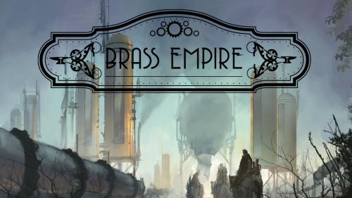 Brass Empire: A Steampunk Deckbuilding Card Game