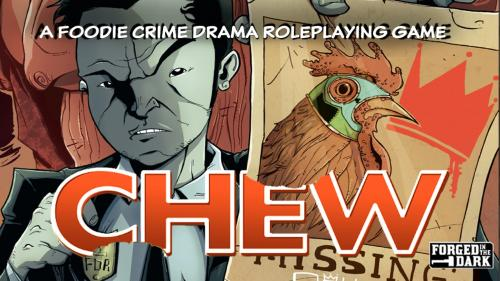 CHEW: The Roleplaying Game (TTRPG)