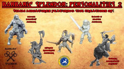 Barbaric Splendor Kickstarter Two: Personalities 2