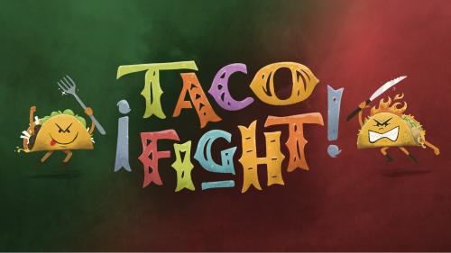 ¡Taco Fight!