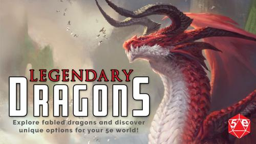 Legendary Dragons: A 5th Edition Supplement