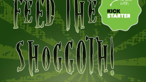 Feed the Shoggoth! Card Game
