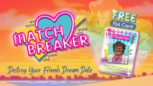 MatchBreaker : The Retro Matchmaking Card Game