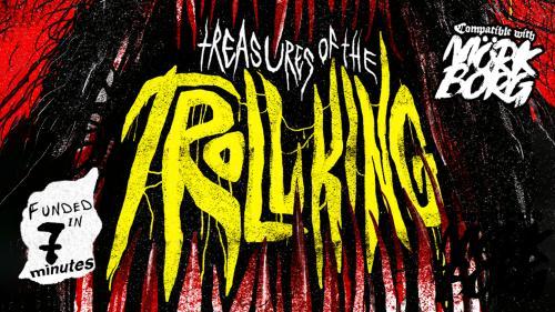 Treasures Of The Troll King: A MÖRK BORG Adventure
