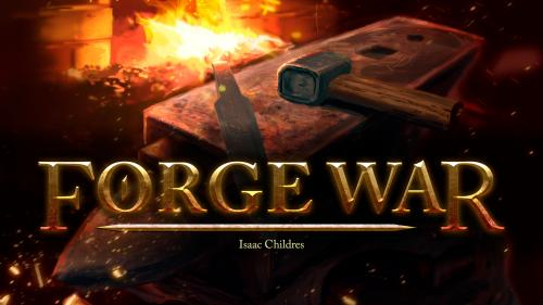 Forge War: Euro-inspired blacksmithing and dungeoneering