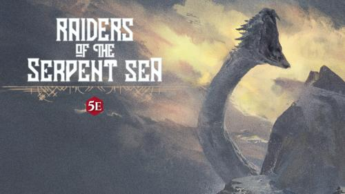 Raiders of the Serpent Sea: 5th Edition Roleplaying Book