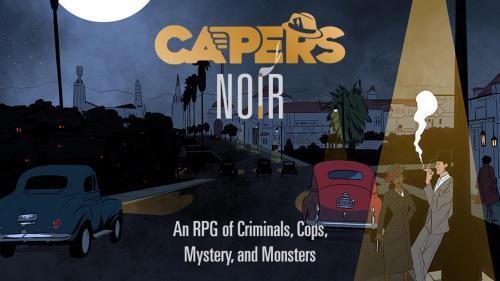 CAPERS Noir RPG