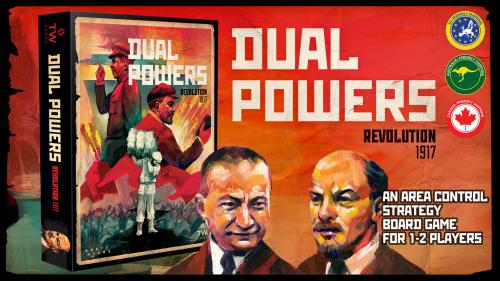 Dual Powers: Revolution 1917 - A Board Game for 1-2 Players