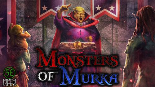 Monsters of Murka Campaign Setting for 5e DnD