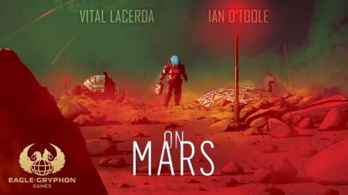 On Mars by Vital Lacerda with artwork by Ian O Toole