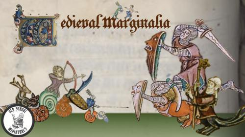 Medieval Marginalia Presented by Oldschool miniatures