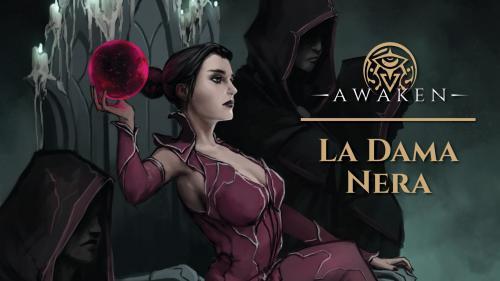 La Dama Nera, un oscura avventura per Awaken GdR