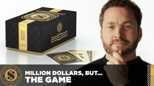Million Dollars, But... The Game
