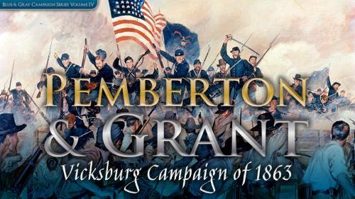 Pemberton and Grant - The 1863 Vicksburg Campaign