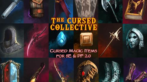 The Cursed Collective: 5E / PF 2.0 Compatible Cursed Items