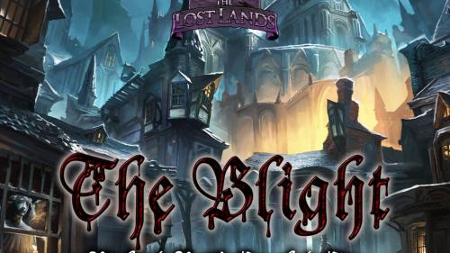 The Lost Lands: The Blight - Richard Pett s Crooked City