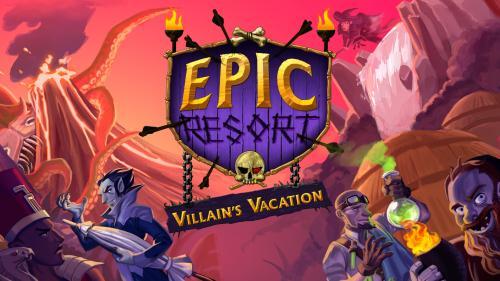 Epic Resort: Villain s Vacation