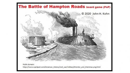 The Battle of Hampton Roads board game (PnP)