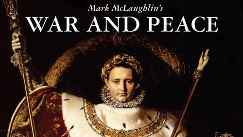 Mark McLaughlin s War & Peace