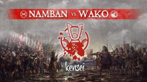 Kensei Wargame: Wako vs Namban