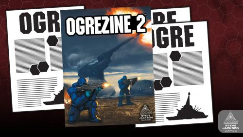 Ogrezine 2 - The Ogre Magazine