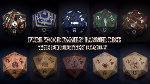 Pure Wood Family Banner Dice: The Forgotten Family