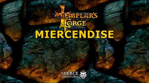 Templar s Forge: Miercendise
