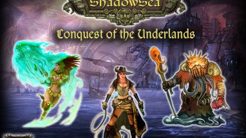 ShadowSea - Conquest of the Underlands