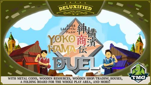 Yokohama Duel - Deluxified™ Edition