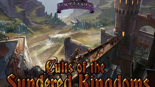The Lost Lands: Cults of the Sundered Kingdoms