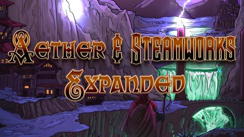 Aether and Steamworks Expanded