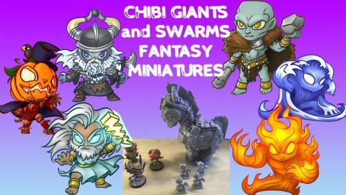 Chibi Giants & Swarms Fantasy RPG Miniatures