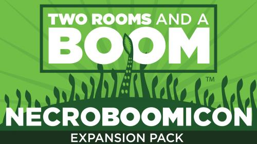 Necroboomicon: the first expansion for Two Rooms and a Boom!