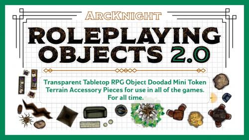 Roleplaying Objects 2.0 - Doodad or Die-Cut Trying