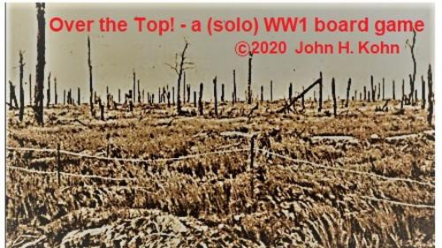 Over the Top! - a (solo) WW1 board game (manufactured)