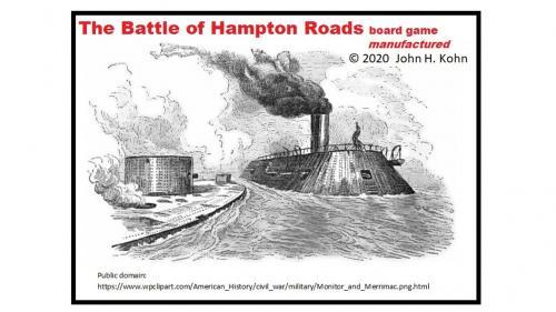 The Battle of Hampton Roads board game (manufactured)