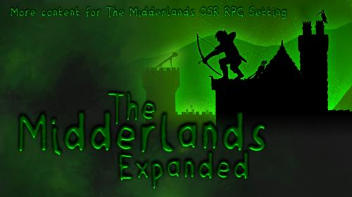 The Midderlands Expanded - An OSR Setting Expansion
