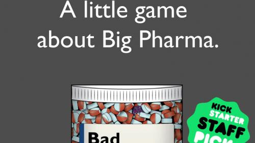 Bad Medicine: A party game about pharmaceuticals