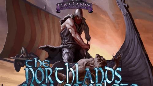 The Lost Lands: The Northlands Saga Complete