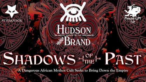 Hudson & Brand: Shadows of the Past