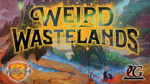 Worlds of Web DM: Weird Wastelands