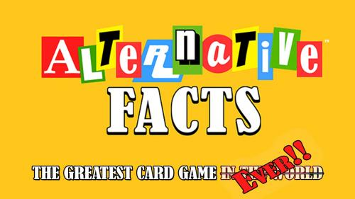 Alternative Facts - A Hilarious Card Game by Frog God Games