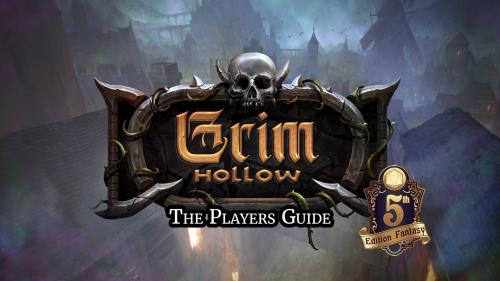 Grim Hollow: The Players Guide